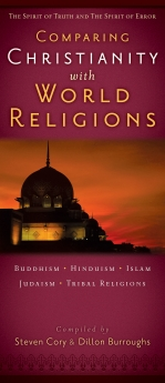 Comparing Christianity With World Religions: The Spirit of Truth and the Spirit of Error
