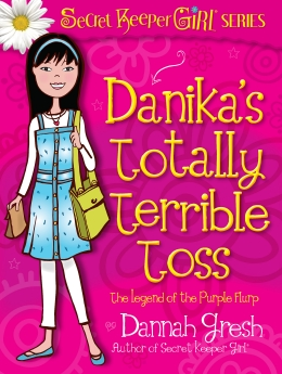 Danika's Totally Terrible Toss (Secret Keeper Girl Fiction)