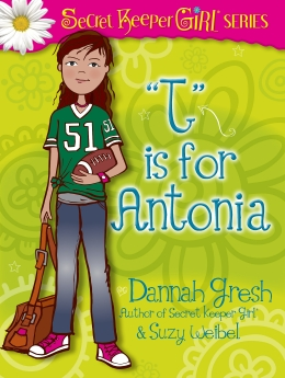 T is for AnTONIa (Secret Keeper Girl Fiction)