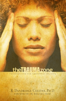 The Trauma Zone: Trusting God for Emotional Healing *Scratch & Dent*