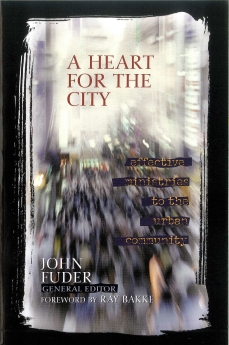 A Heart for the City: Effective Ministries to the Urban Community *Scratch & Dent*