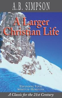 Larger Christian Life