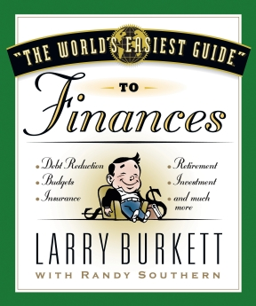 The World's Easiest Guide to Finances by Larry Burkett