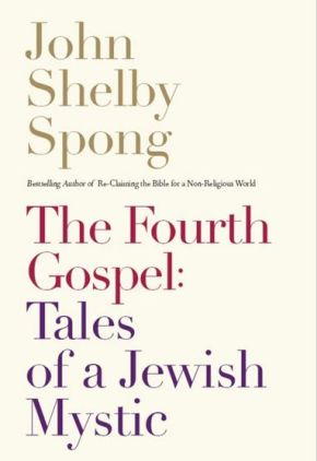 The Fourth Gospel: Tales of a Jewish Mystic *Scratch & Dent*