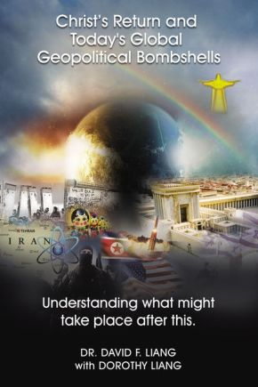 Christ's Return and Today's Global Geopolitical Bombshells: Understanding What Might Take Place After This