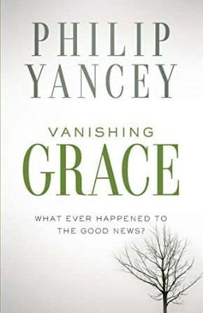 Vanishing Grace: What Ever Happened to the Good News? *Scratch & Dent*