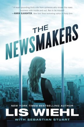 The Newsmakers (A Newsmakers Novel) *Scratch & Dent*