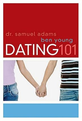Dating 101 HB by Ben Young