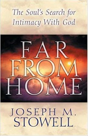 Far From Home: The Soul's Search for Intimacy with God