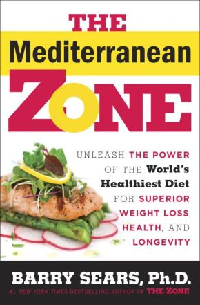 The Mediterranean Zone: Unleash the Power of the World's Healthiest Diet for Superior Weight Loss, Health, and Longevity *Scratch & Dent*