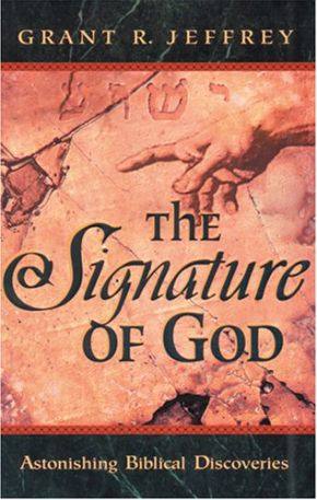 The Signature of God: Astonishing Biblical Discoveries *Scratch & Dent*
