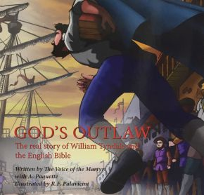 God's Outlaw: The real story of William Tyndale and the English Bible *Scratch & Dent*