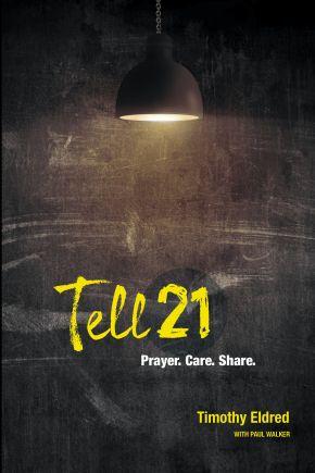 Tell21: Prayer. Care. Share.