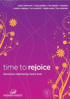 Time to Rejoice: Devotions Celebrating God's Love *Scratch & Dent*