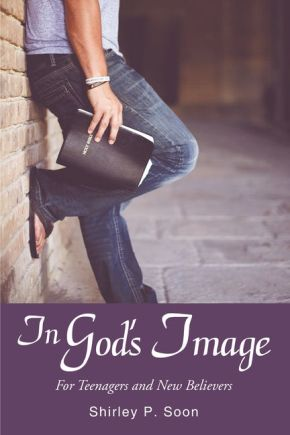 In God's Image: For Teenagers and New Believers