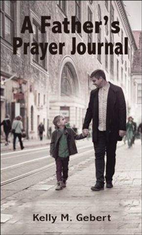 A Father's Prayer Journal: Leading your child's spiritual journey *Scratch & Dent*