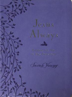 Jesus Always Large Print Purple Leathersoft