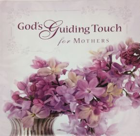 God's Guiding Touch for Mothers SE