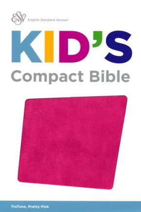 ESV Kid's Compact Bible (TruTone, Pretty Pink)
