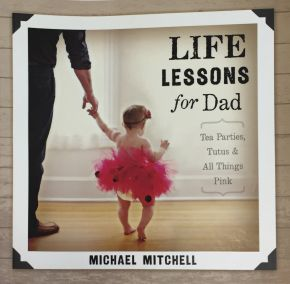 Life Lessons for Dad *Scratch & Dent*