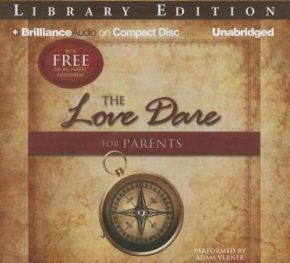 The Love Dare for Parents Audio CD
