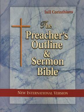 The Preacher's Outline & Sermon Bible: 1 & 2 Corinthians: New International Version (Preacher's Outline & Sermon Bible-NIV)