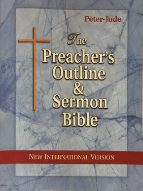 The Preacher's Outline & Sermon Bible: Peter-Jude: New International Version (Preacher's Outline & Sermon Bible-NIV)