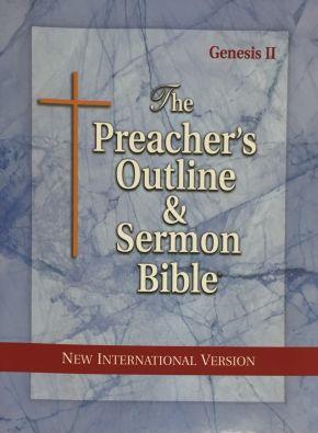 The Preacher's Outline and Sermon Bible: New International Version: Genesis Vol. 2 (Preacher's Outline & Sermon Bible-NIV)