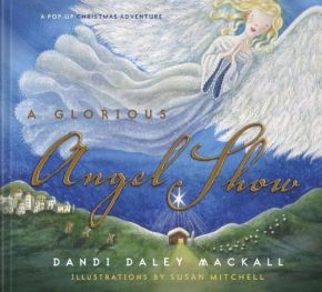 A Glorious Angel Show: A Pop-Up Christmas Adventure *Scratch & Dent*