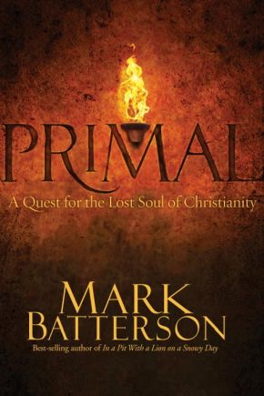 Primal: HB A Quest for the Lost Soul of Christianity *Scratch & Dent*