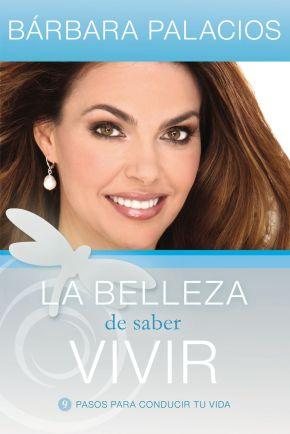 La La belleza de saber vivir (Spanish Edition) *Scratch & Dent*