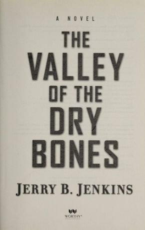 The Valley of Dry Bones: A Novel (End Times)