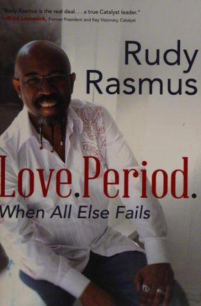 Love. Period.: When All Else Falls