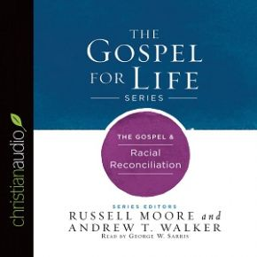 The Gospel & Racial Reconciliation Audio CD