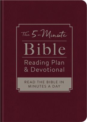 The 5-Minute Bible Reading Plan and Devotional: Read the Bible in Minutes a Day