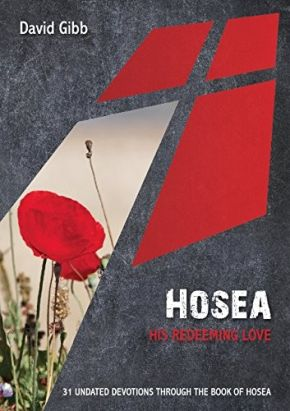Hosea: His Redeeming Love