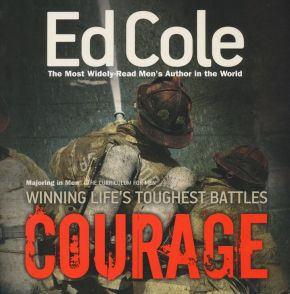 Courage: The Curriculum for Men (Majoring in Men: The Curriculum for Men)