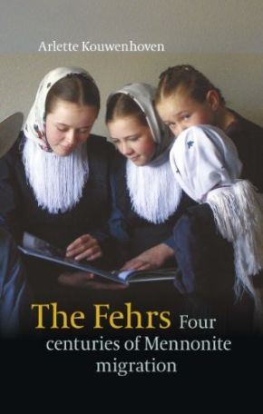 The Fehrs. Four Centuries of Mennonite Migration