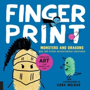 Fingerprint Monsters and Dragons: and 100 Other Adventurous Creatures (Fingerprint Art)
