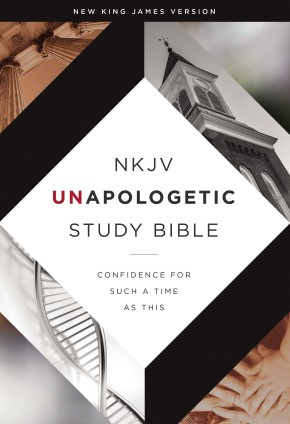 NKJV, Unapologetic Study Bible, Hardcover, Red Letter Edition: Confidence for Such a Time As This