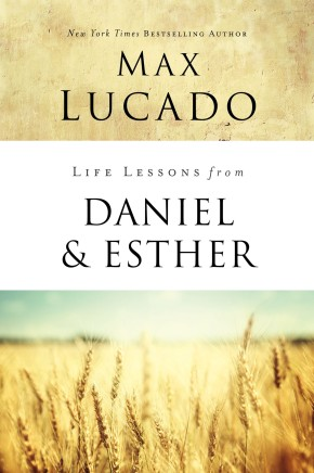 Life Lessons from Daniel and Esther: Faith Under Pressure