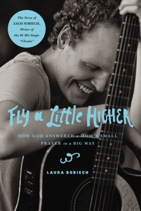Fly a Little Higher: How God Answered a Mom's Small Prayer in a Big Way *Scratch & Dent*