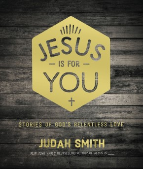 Jesus Is For You: Stories of God's Relentless Love *Scratch & Dent*