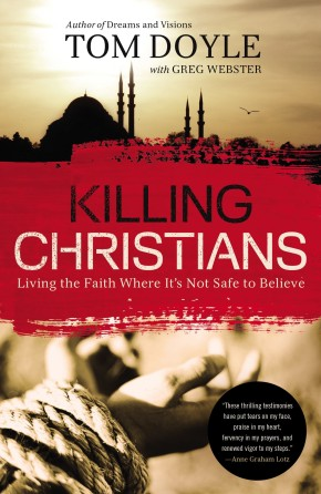 Killing Christians: Living the Faith Where It's Not Safe to Believe *Scratch & Dent*