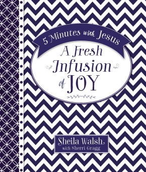 5 Minutes with Jesus: A Fresh Infusion of Joy *Scratch & Dent*