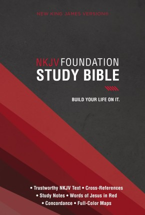 NKJV, Foundation Study Bible, Hardcover, Red Letter Edition: Holy Bible, New King James Version