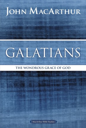 Galatians: The Wondrous Grace of God (MacArthur Bible Studies)