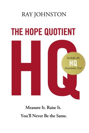 The Hope Quotient: PB Measure It. Raise It. You'll Never Be the Same.