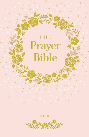 ICB, Prayer Bible for Children, Pink, Hardcover: International Children's Bible *Scratch & Dent*