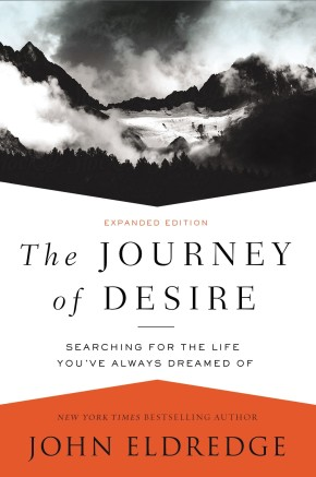 The Journey of Desire: Searching for the Life You've Always Dreamed Of *Scratch & Dent*
